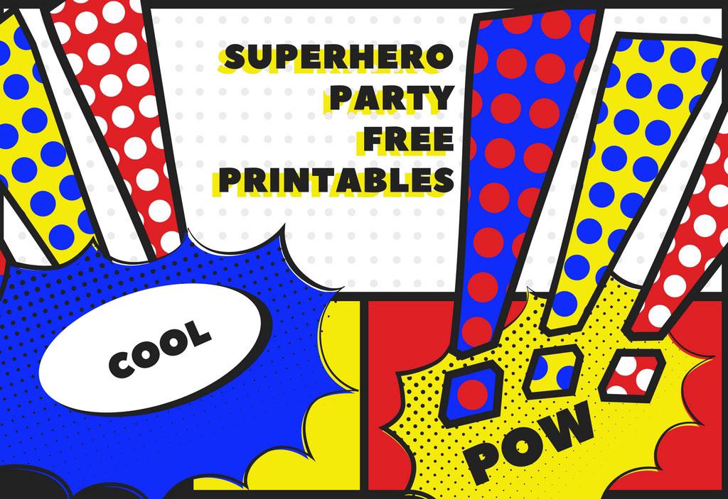 Superhero Free Party Printables Matilda Amp Me Blog